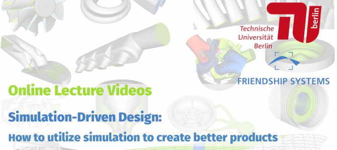 Protected: Lecture Videos on Simulation-Driven Design: How to Utilize Simulation to Create Better Products