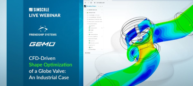 Live Webinar: CFD-Driven Shape Optimization of a Globe Valve